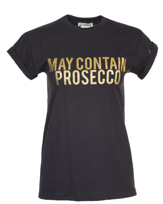 May contain prosecco slogan tee